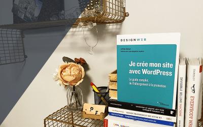 WordPress : le Guide Ultime